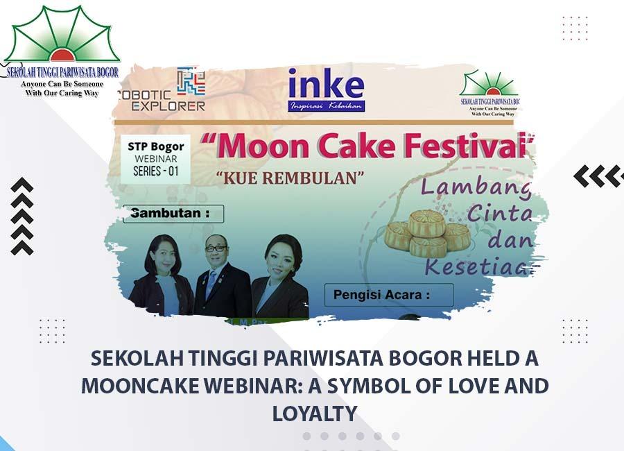 Sekolah Tinggi Pariwisata Bogor held Mooncake Festival