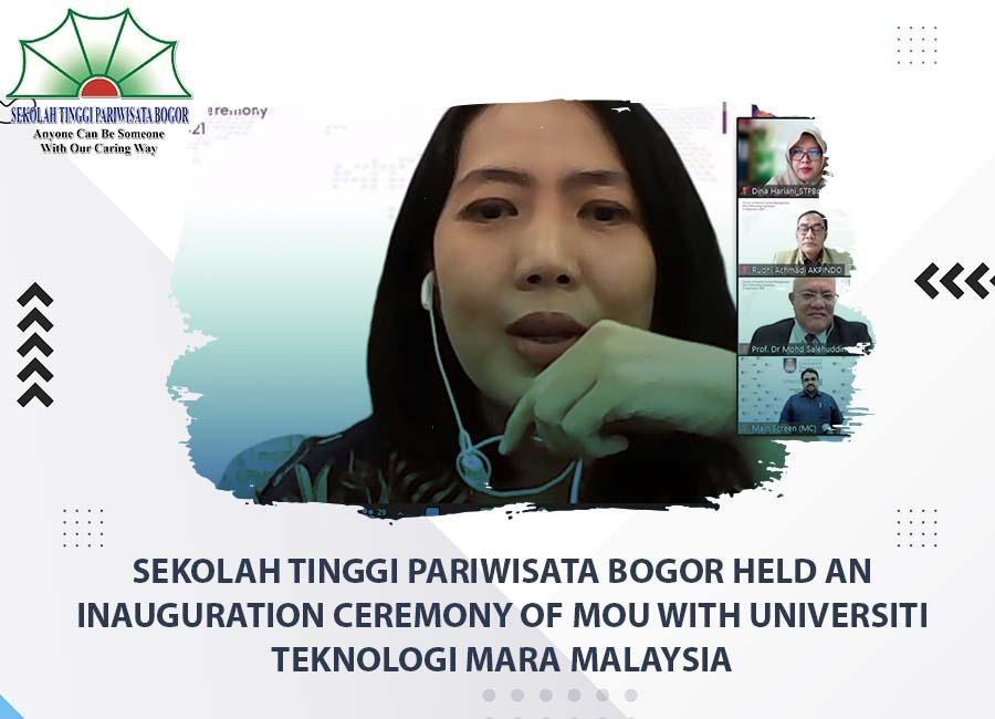 Sekolah Tinggi Pariwisata Bogor held the MoU Inauguration Ceremony with Universiti Teknologi MARA Malaysia