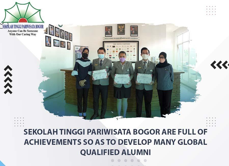 Sekolah Tinggi Pariwisata Bogor are full of achievements so as to develop many global qualified alumni